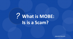 What is MOBE is it a scam
